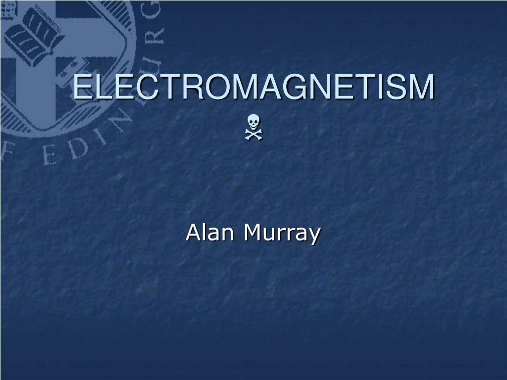 electromagnetism n l.
