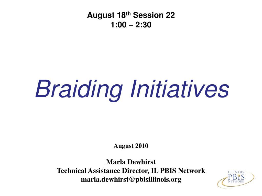 braiding initiatives l.