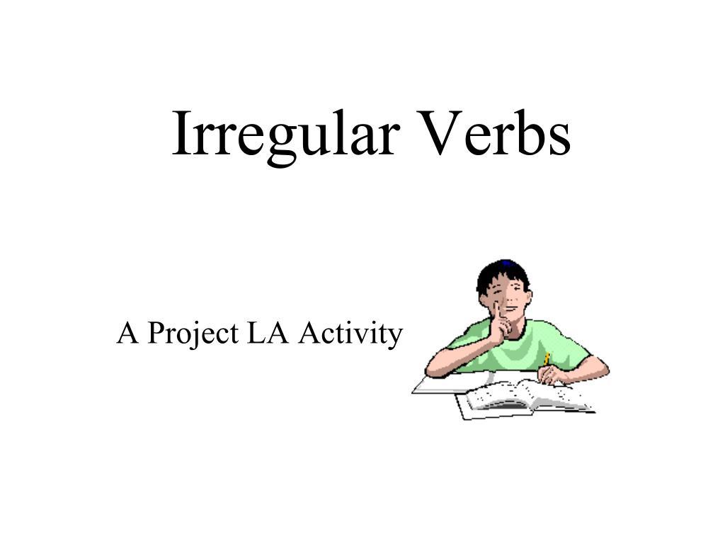 irregular verbs l.