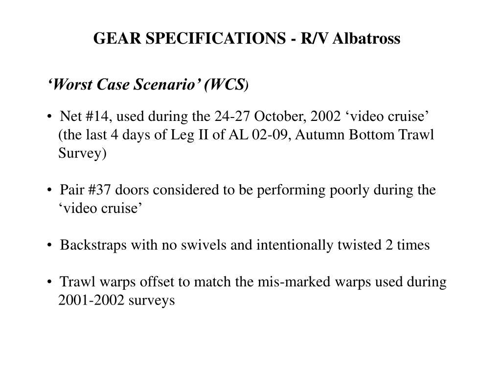 GEAR SPECIFICATIONS - R/V Albatross
