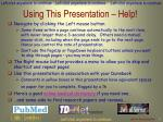 using this presentation help