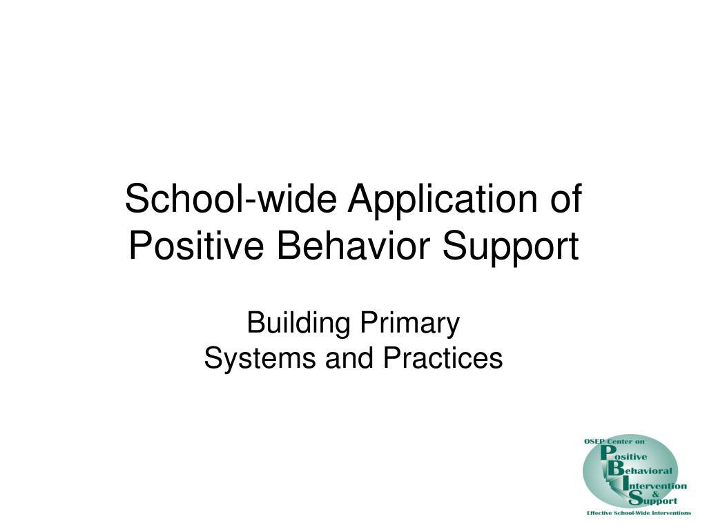 school wide application of positive behavior support l.