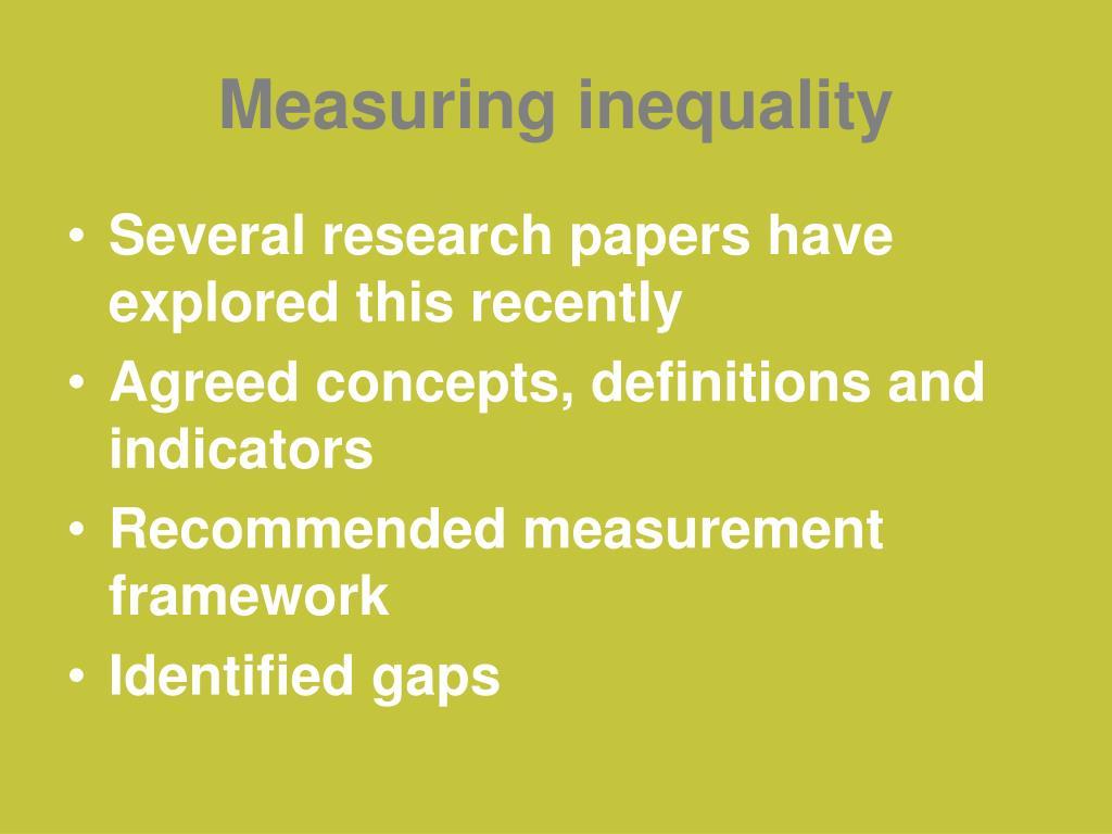 Measuring inequality