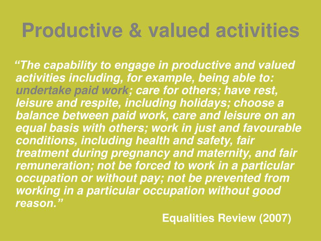 Productive & valued activities