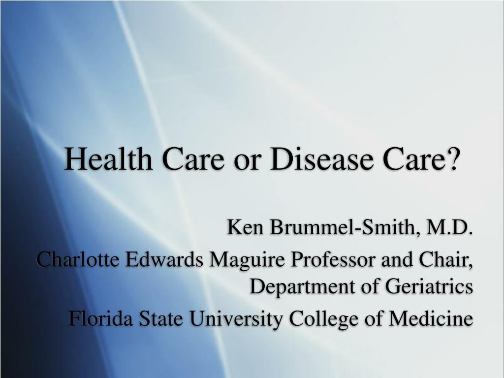 health care or disease care l.
