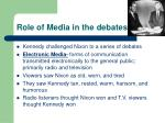 role of media in the debates