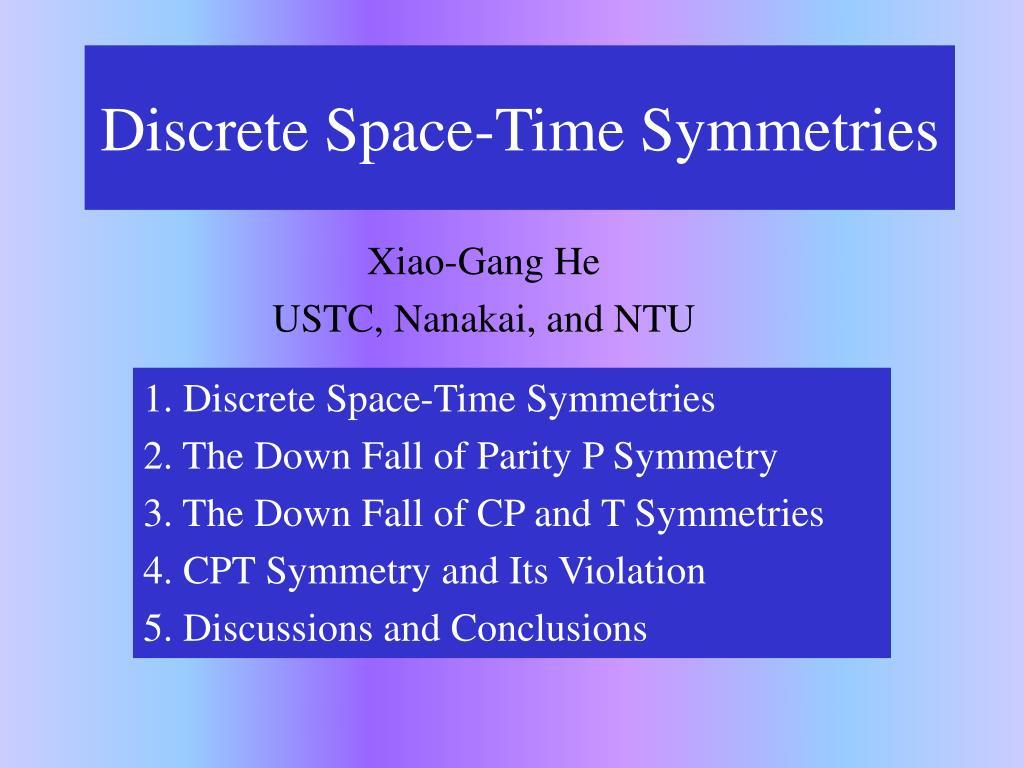 discrete space time symmetries l.