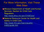 for more information visit these web sites