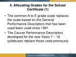 5 allocating grades for the school certificate 1