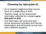 choosing the right grade 2