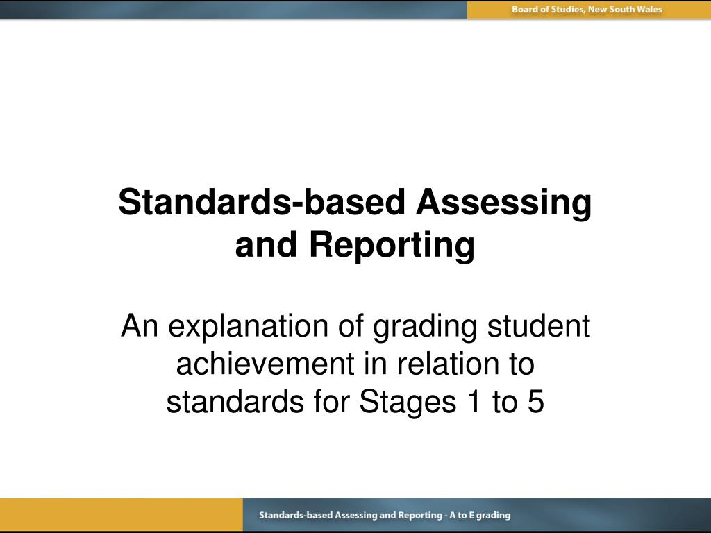 standards based assessing and reporting l.