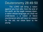 deuteronomy 28 49 50