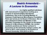 beatriz armendariz a lecturer in economics