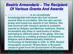 beatriz armendariz the recipient of various grants and awards