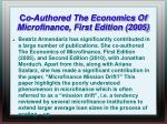 c o authored the economics of microfinance first edition 2005