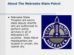 about the nebraska state patrol
