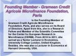founding member grameen credit agricole microfinance foundation paris