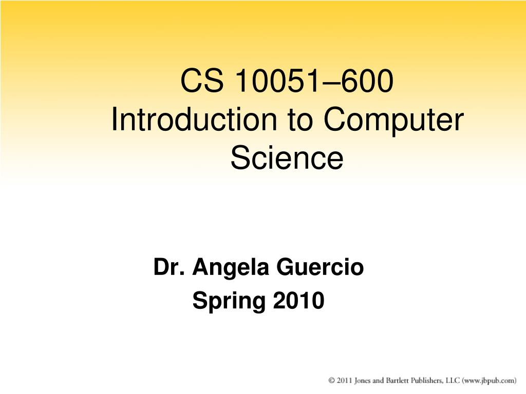 cs 10051 600 introduction to computer science l.