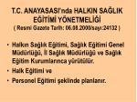 t c anayasasi nda halkin sa lik e t m y netmel resmi gazete tarih 06 08 2000 say 24132