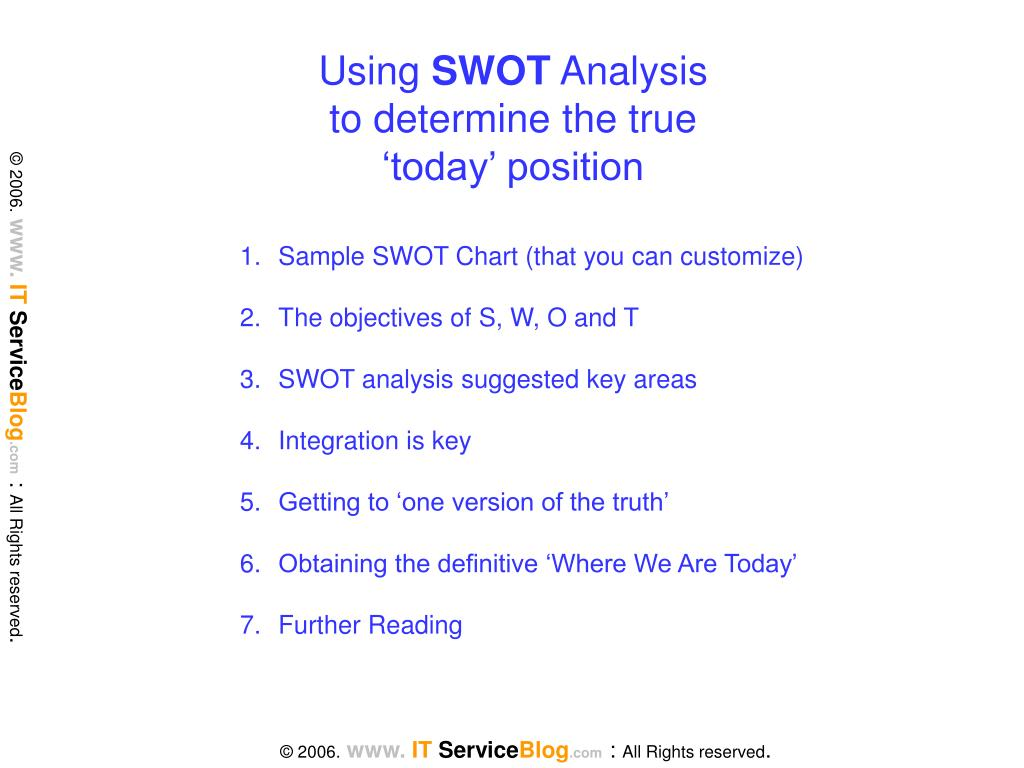 using swot analysis to determine the true today position l.