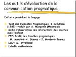 les outils d valuation de la communication pragmatique8