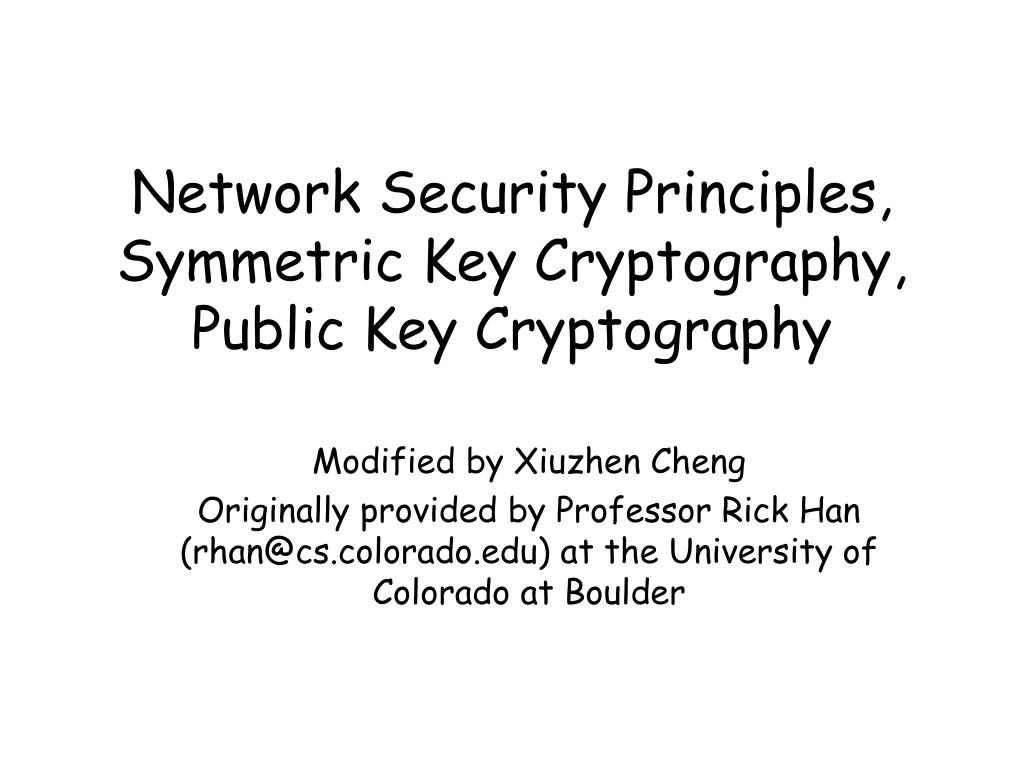 network security principles symmetric key cryptography public key cryptography l.