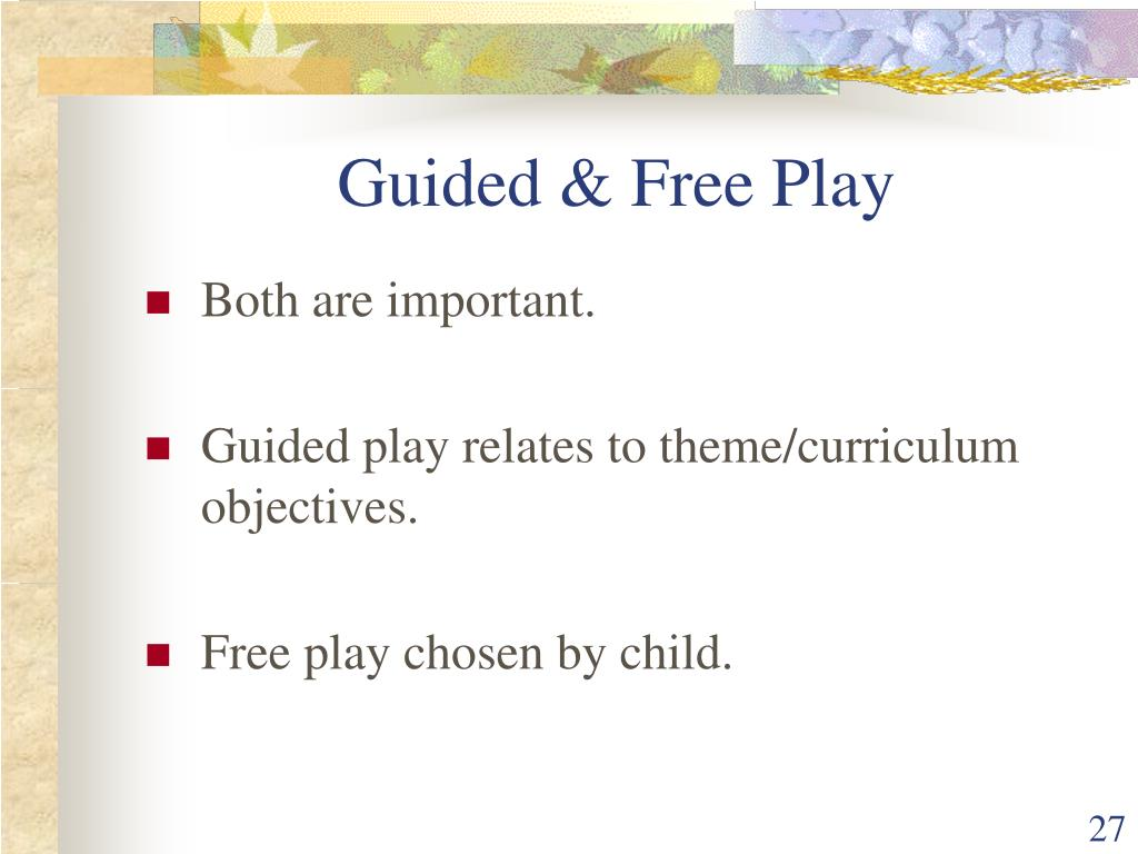 Guided & Free Play