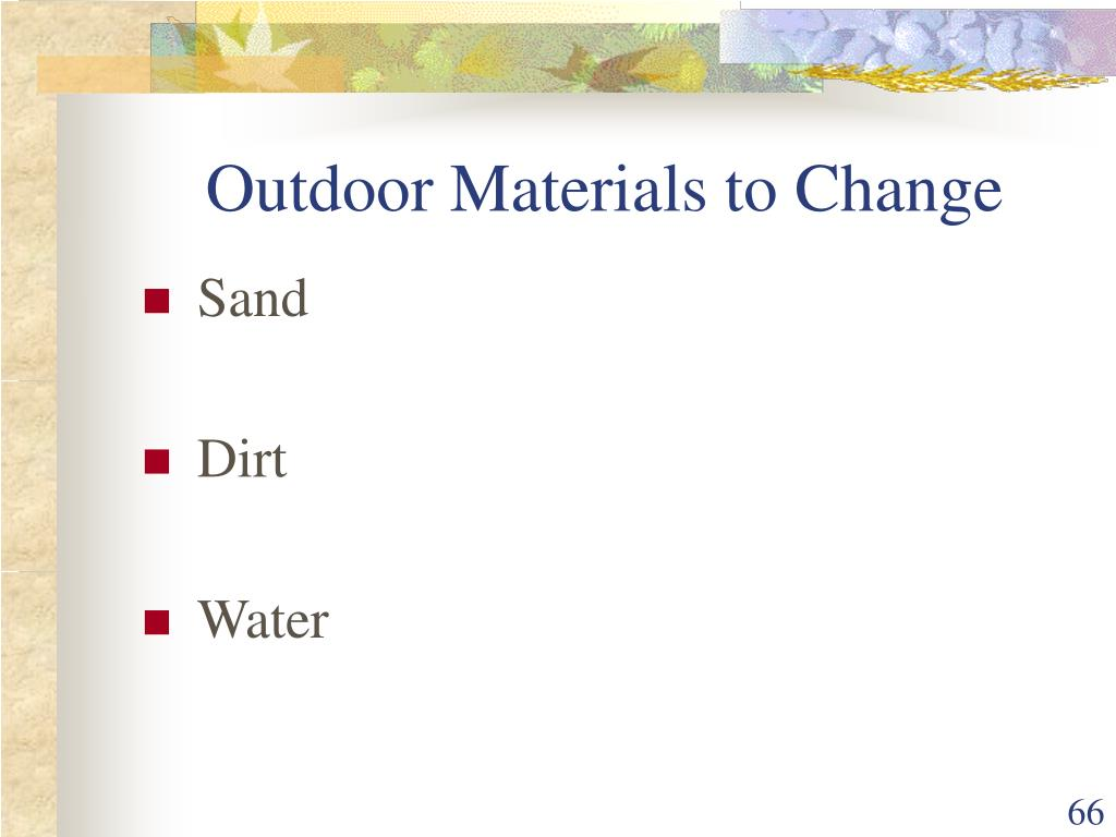Outdoor Materials to Change