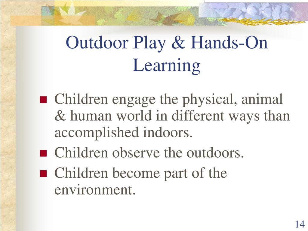 Outdoor Play & Hands-On Learning