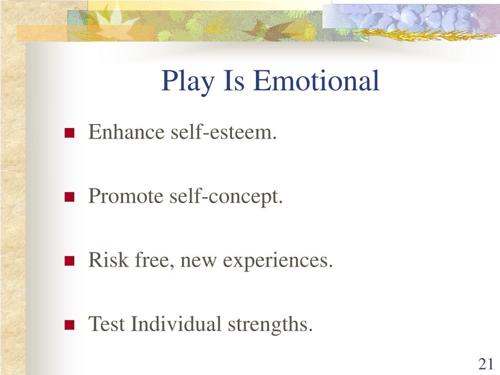 Play Is Emotional