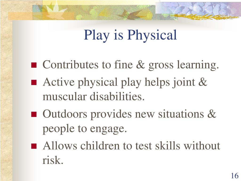 Play is Physical