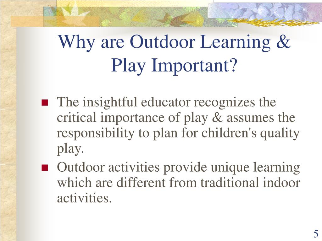 Why are Outdoor Learning & Play Important?