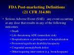 fda post marketing definitions 21 cfr 314 807
