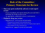 role of the committee primary materials for review