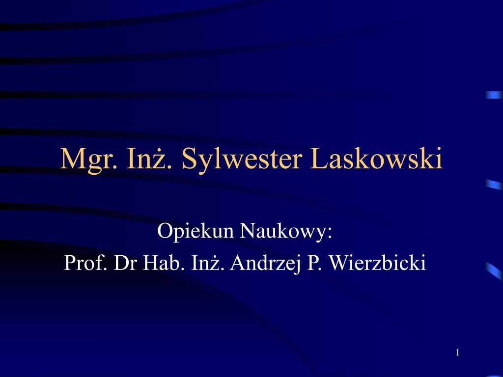 mgr in sylwester laskowski l.
