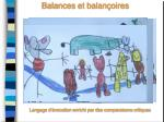 balances et balan oires