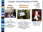 langage du grand groupe l atelier