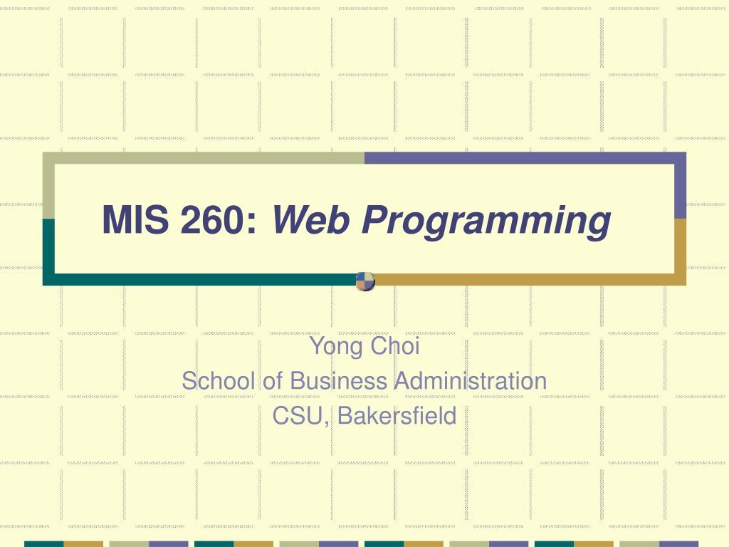 mis 2 60 web programming l.