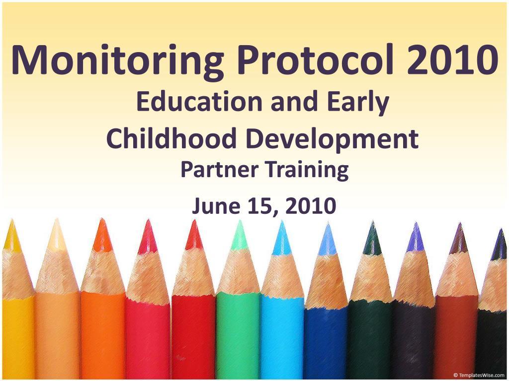 monitoring protocol 2010 l.