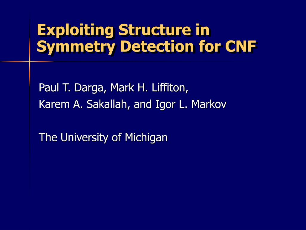 exploiting structure in symmetry detection for cnf l.