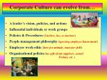 corporate culture can evolve from