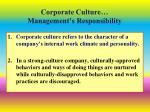 corporate culture management s responsibility
