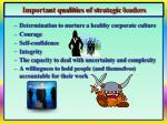 important qualities of strategic leaders