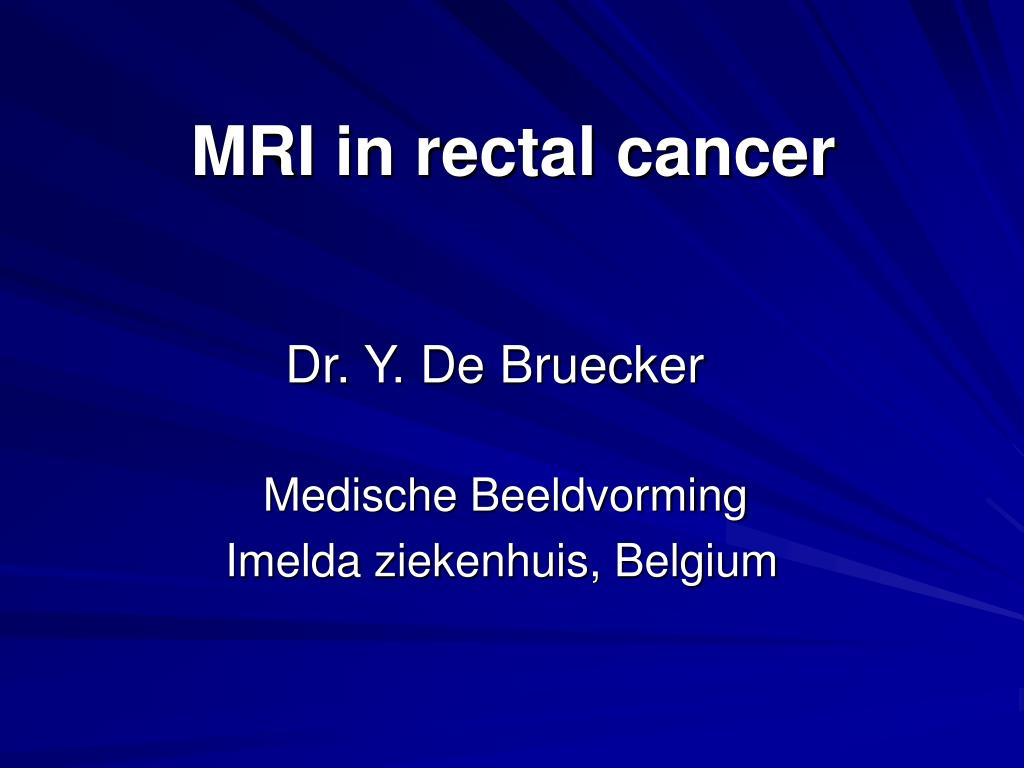 mri in rectal cancer l.