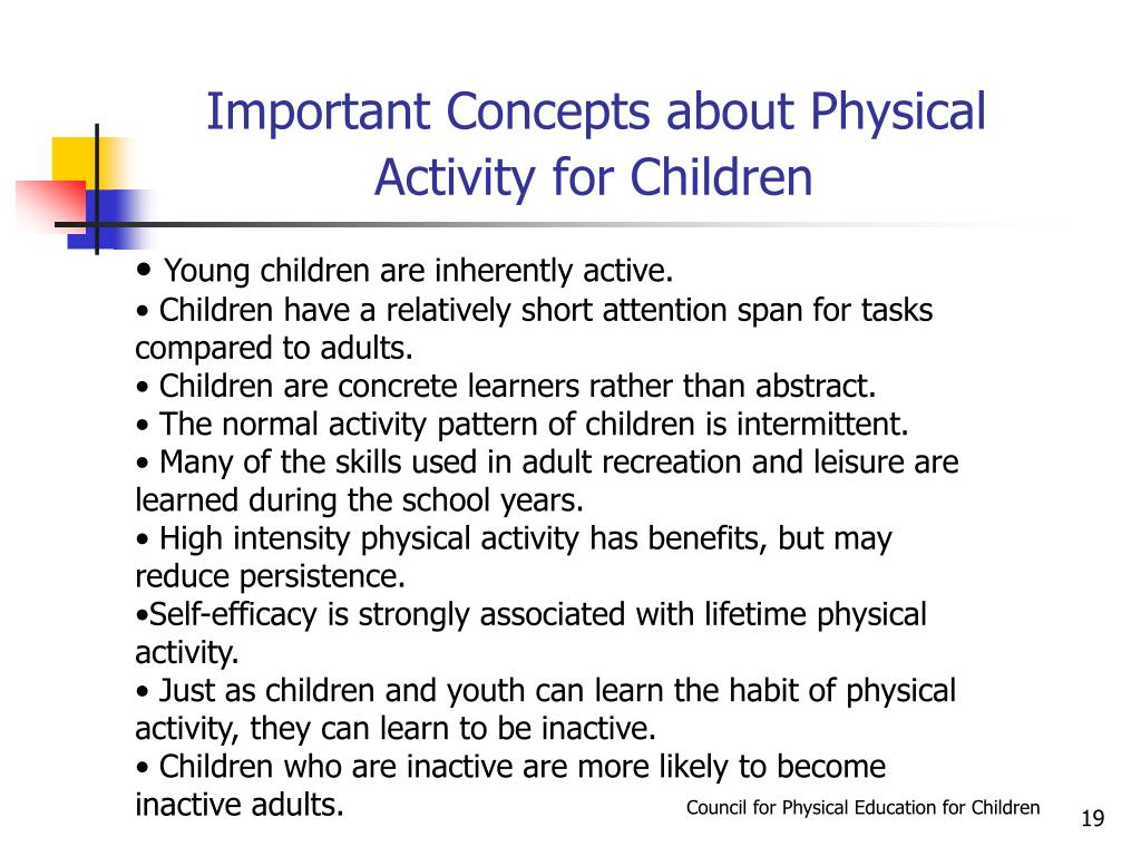 Young children are inherently active.