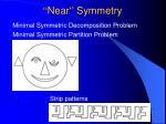 near symmetry45
