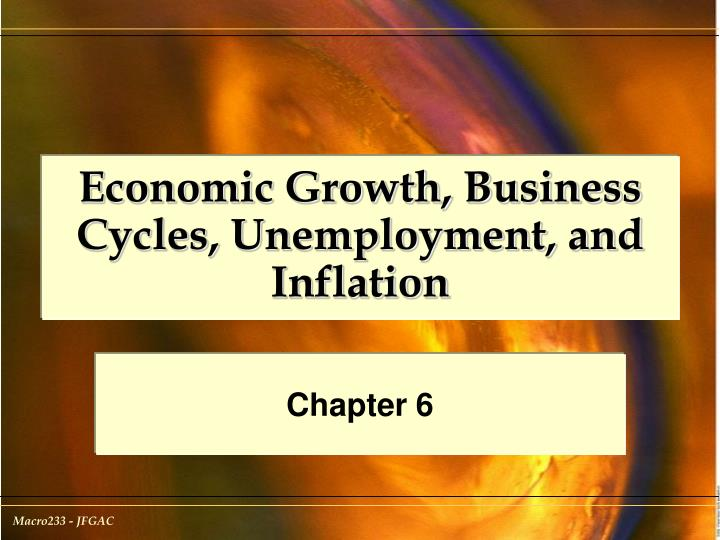 economic growth business cycles unemployment and inflation n.
