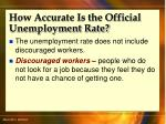 how accurate is the official unemployment rate