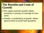 the benefits and costs of growth