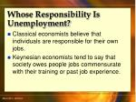 whose responsibility is unemployment